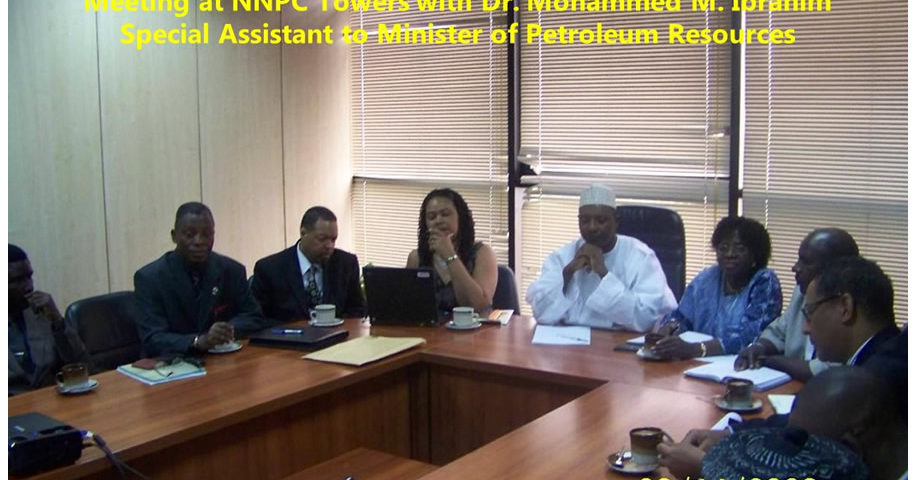 Meeting at NNPC Towers with Dr. Mohammed M. Ibrahim SA to Minister of Petroleum Resources
